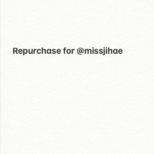 Repurchase for @missjihae
